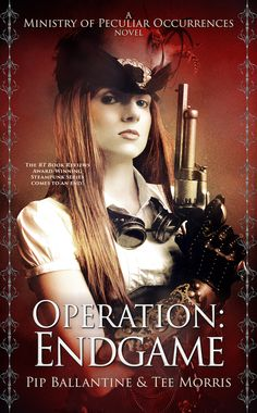Operation: Endgame Ministry of Peculiar Occurrences Philippa (Pip) Ballantine Tee Morris Book Description: Join Agents Books and Braun on their final adventure with the Ministry of P… Bruce Campbell, Fantasy Fiction, Book Series, Dream Life, New Books, Steampunk, Novels, Tees, Ministry