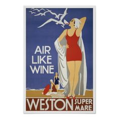 Air Like Wine, Weston Super Mare, 1930. A lithograph poster promoting travel to the English seaside resort town of Weston-super-Mare.