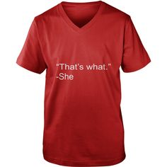 Thats What She Said - Mens Premium T-Shirt  #gift #ideas #Popular #Everything #Videos #Shop #Animals #pets #Architecture #Art #Cars #motorcycles #Celebrities #DIY #crafts #Design #Education #Entertainment #Food #drink #Gardening #Geek #Hair #beauty #Health #fitness #History #Holidays #events #Home decor #Humor #Illustrations #posters #Kids #parenting #Men #Outdoors #Photography #Products #Quotes #Science #nature #Sports #Tattoos #Technology #Travel #Weddings #Women
