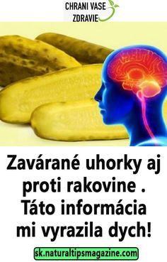 Zavárané uhorky aj proti rakovine . Táto informácia mi vyrazila dych! Pickles, Cucumber, Banana, Fruit, Health, Health Care, Bananas, Pickle, Fanny Pack