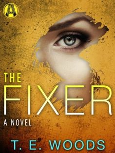 The Fixer (Justice, Bk 1) by R. E. Woods