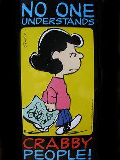 'No One Understands Crabby People', Lucy Van Pelt, Charlie Brown Comics. Peanuts Gang, Peanuts Cartoon, Charlie Brown And Snoopy, Peanuts Comics, Snoopy Love, Snoopy And Woodstock, Meu Amigo Charlie Brown, Snoopy Quotes, Peanuts Quotes