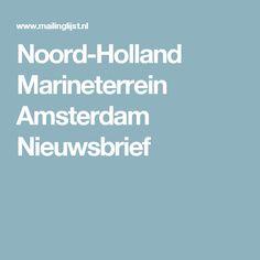 Noord-Holland Marineterrein Amsterdam Nieuwsbrief