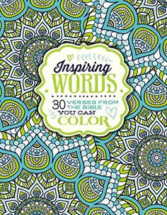 Inspiring Words: 30 Verses from the Bible You Can Color by Zondervan http://www.amazon.com/dp/0310757282/ref=cm_sw_r_pi_dp_87BJwb0HPS0P8