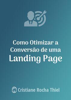 Como Otimizar a Conversão de uma Landing Page - De forma geral, uma landing page é qualquer página pela qual um visitante chega a seu site. No entanto, quando abordamos as landing pages no âmbito do marketing, é mais comum estarmos falando de uma landing page como sendo uma página independente da navegação do seu site que foi projetada para um único objetivo.