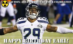 Seahawks Area 29 is locked down and ready to celebrate. Happy 25th Birthday Earl!