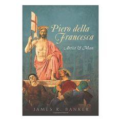 Piero della Francesca : artist & man / James R. Banker Edición1st ed PublicaciónOxford ; New York : Oxford University Press, 2014