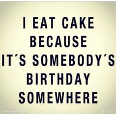 Great quote about cake from Sophia Vargales