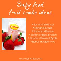 Banana baby food or puree fruit combo ideas - Store your combos in your Sinchies reusable pouches for food on the run - Image on Sinchies  http://www.sinchies.com.au/sinchies-gallery/