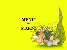TUTTI INSIEME: Ventuno marzo menù