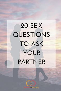 20 Sex Questions to Ask Your Partner - Married to Doctors Date Night Questions, Partner Questions, Questions For Friends, Funny Questions, Relationship Questions, Couple Questions, Relationship Goals, Newlywed Game Questions, Marriage Goals
