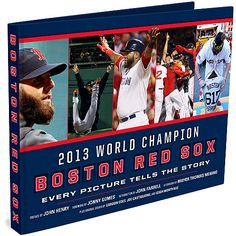 Boston Red Sox 2013 World Series Champions - Every Picture Tells The Story Commemorative Book - MLB.com Shop
