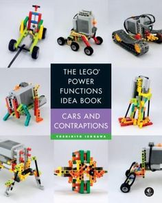 """Read """"The LEGO Power Functions Idea Book, Volume 2 Cars and Contraptions"""" by Yoshihito Isogawa available from Rakuten Kobo. This second volume of The LEGO Power Functions Idea Book, Cars and Contraptions, showcases small projects to build with . Lego Mindstorms, Lego Wedo, Lego Robot, Lego Toys, Vigan, Lego System, Free Pdf Books, Lego Creations, Lego City"""