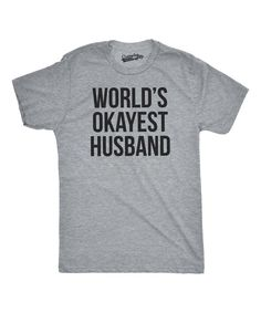 Heather Gray 'World's Okayest Husband' Tee