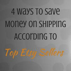 4 Ways To Save Money On Shipping According To Top Etsy Sellers http://www.craftmakerpro.com/business-tips/4-ways-to-save-money-on-shipping-according-to-top-etsy-sellers/