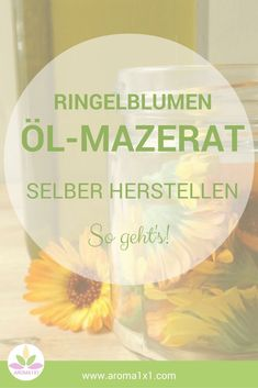 Ringelblumenöl selber herstellen ist ganz einfach. Das heilende und hautregenerierende Öle ist vielseitig einsetzbar.