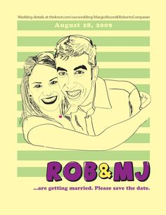 """""""Rob & Mj Wed."""" Save the Date. Design by Roberto Comparan. #wedding"""
