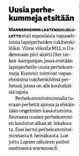 MLL:n Uudenmaan piiri kampanjoi uusien perhekummien löytämiseksi. Juttu Espoon seurakuntasanomissa 10.10.2013. www.olettarkea.fi