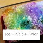 "Great toddler ""art"" - freeze large block of ice. Have child sprinkle salt on the ice, and then add liquid water color. (This would be great outdoors on a hot day I am sure!)"