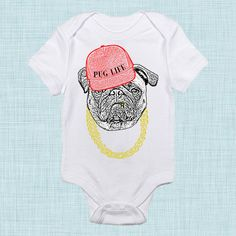 Pug+Life+Pug+Baby+Clothes+Funny+Baby+Clothes+Unique+by+BabeeBees,+$15.00