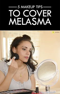 This post tells you how you can use makeup to cover melasma. Would you like to know more? Just keep reading!  #Makeup