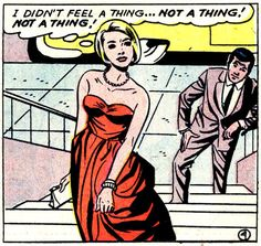 "Comic Girls Say.. ""I didn't feel a thing.. not a thing...""  #comic #popart #vintage"