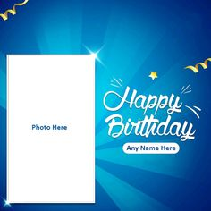 Happy Birthday Brother Wishes, Birthday Wishes With Photo, Birthday Card With Name, Birthday Photo Frame, Happy Birthday Wishes Images, Birthday Cards For Brother, Birthday Photo Banner, Happy Birthday My Love, Happy Birthday Banners