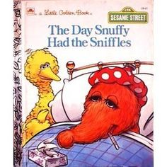 The Day Snuffy Had the Sniffles (Little Golden Book) [Hardcover]