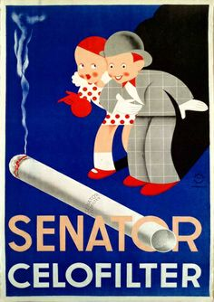 Senator Celofilter, ca. Vintage Advertisements, Vintage Ads, Vintage Posters, Luhan, Dipping Tobacco, Advertising Poster, Georgia, Give It To Me, Illustration Art