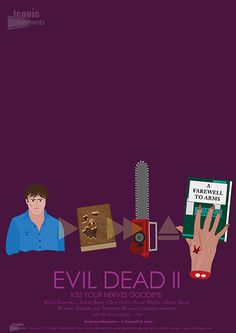 Iconic Moments Evil Dead 2 Movie Poster - Created by Steven Parry - www.stevenparry.net