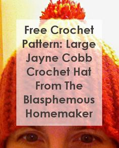 The Blasphemous Homemaker: Free Crochet Pattern: Jayne Cobb Hat. (another Jayne Hat pattern) Free Crochet, Knit Crochet, Crochet Hats, Crochet Geek, Jayne Cobb, Nerd Crafts, Just Dream, Learn To Crochet, Crochet Things