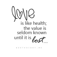 I like this quote because It combines two important sentiments. If you've ever lost love, you know that others are affected by how you take care of yourself.