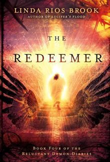 As the final installment in the series that began with Lucifer's Flood, Linda Rios Brook's The Redeemer finds ancient language expert Samantha Yale translating a final batch of ancient scrolls…  read more at Kobo.