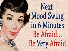 Retro Humor, Vintage Humor, Funny Vintage, Vintage Signs, Vintage Posters, Retro Funny, Bipolar Humor, Bipolar Quotes, Bipolar Funny