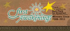 First Awakenings, a breakfast place in Pacific Grove, CA (in Monterey County, across the street from the Monterey Bay Aquarium and very near Cannery Row) - [one of my favorite places to eat in Monterey, CA — plus, Rachel Ray featured it on her show]