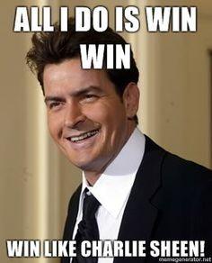 Win Like Charlie Sheen