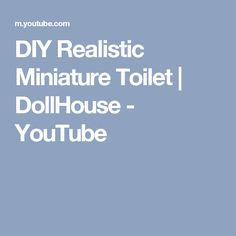 DIY Realistic Miniature Toilet | DollHouse - YouTube
