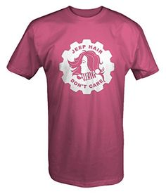 Jeep Hair Don t Care Girl Off Road Wrangler T Shirt  Display your passion  with this Short Sleeve T-shirt. Professionally Produced with American Pride! b9cf26570436