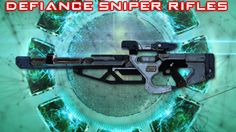 Defiance Weapon Analysis: Sniper Rifles