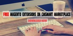 Some Powerful FREE Magento Extensions on CMSMART MarketPlace