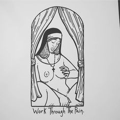 Work Through The Pain.