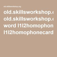 old.skillsworkshop.org word l1l2homophonecards.pdf