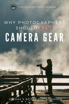 Why new photographers and pros alike should rent camera gear. Learn the fundamentals of photography, test equipment, or get inspired by something new. * Travels and Curiosities is a travel and photography blog sharing unique and curious travel inspirations, photography tips, travel savings strategies, and more! * camera rental | camera rental house | camera rental website | photography tips | photography tips for beginners | photography equipment Best Camera For Photography, Photography Basics, Photography Tips For Beginners, Photography Equipment, Photography Website, Best Cameras For Travel, Packing Tips For Travel, Travel Photos, Camera Gear