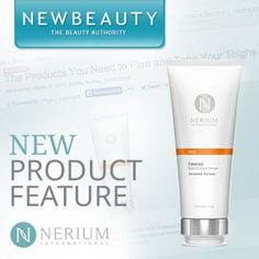 Everyone looks to NewBeauty Magazine for the best beauty finds. Look what I found! Get your hands on Nerium's Firming Body Contour Cream: http://nerium.io/3262