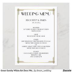 Great Gatsby White Art Deco Wedding Menu Wedding Dinner Menu, Art Deco Wedding, Anniversary Quotes, Love Messages, White Art, Gatsby, Dream Wedding, Text Messages Love