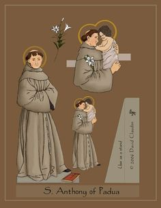 St. Anthony paper doll, St. Bernardine, St Joan of Arc, St Raphael.   Don't give this link to parents/kids..the S.Rocco paper doll looks inappropriate... print out the appropriate ones.