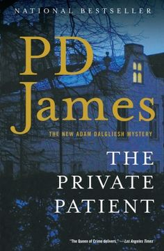 The Private Patient by P.D.James