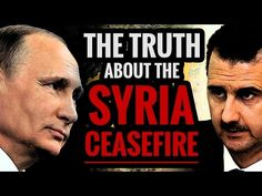 The Truth About the Syria Ceasefire - YouTube
