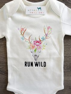 Run Wild, Deer Skull, Boho, Hippie, Floral, Baby, Girl, Infant, Toddler, Newborn, Organic, Bodysuit, Outfit, One Piece, Onesie®, Onsie®, Tee, Layette, Onezie®