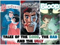 Tales of the good, the bad and the ugly by Eric Allard, Julie & Lydia F. Ferron — Kickstarter
